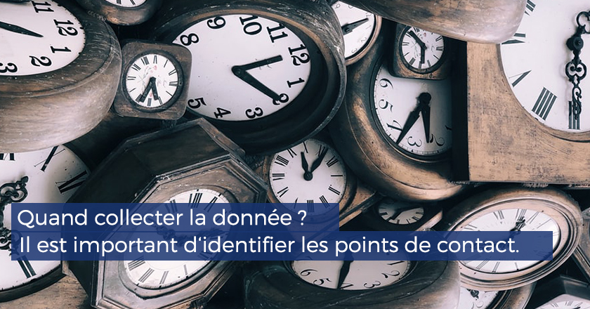 quand-collecter-la-donnee